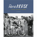René Herse: The Bikes • The Builder • The Riders